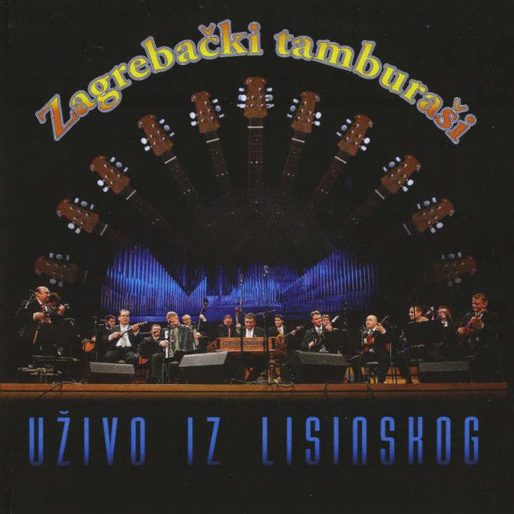 Zagrebački tamburaši - Uživo iz Lisinskoga